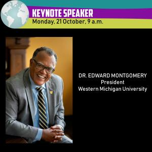Dr. Edward Montgomery, Keynote Speaker, Monday 21 October 9 a.m.